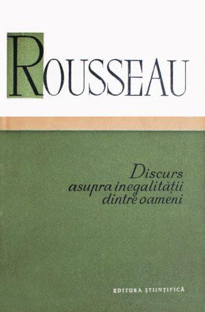 Discurs asupra inegalitatii dintre oameni - Jean-Jacques Rousseau