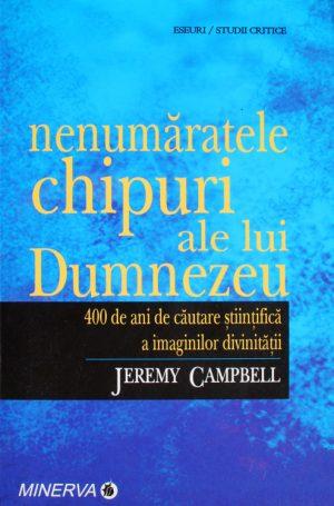 Nenumaratele chipuri ale lui Dumnezeu - Jeremy Campbell