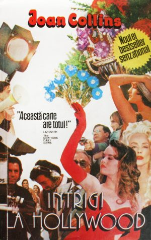 Intrigi la Hollywood - Joan Collins