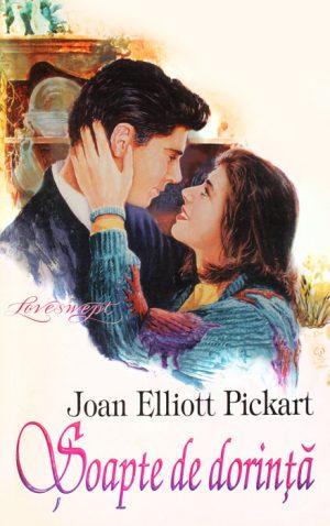 Soapte de dorinta - Joan Elliott Pickart