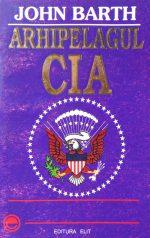 Arhipelagul CIA - John Barth