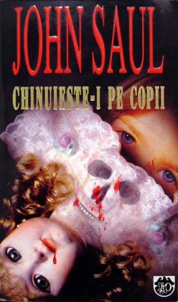 Chinuieste-i pe copii - John Saul