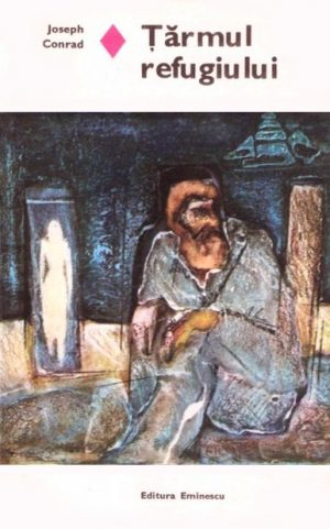 Tarmul refugiului - Joseph Conrad