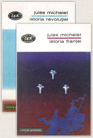 Istoria Frantei. Istoria Revolutiei (2 vol.) - Jules Michelet