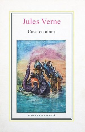 (18) Casa cu aburi - Jules Verne