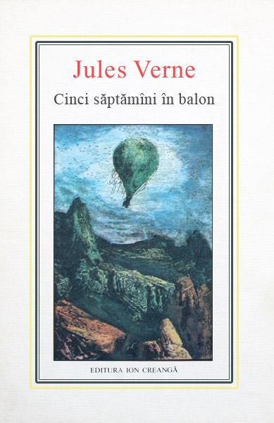 (03) Cinci saptamani in balon - Jules Verne