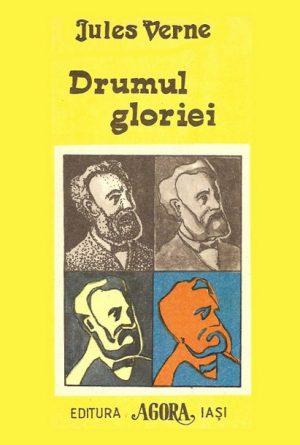 Drumul gloriei - Jules Verne