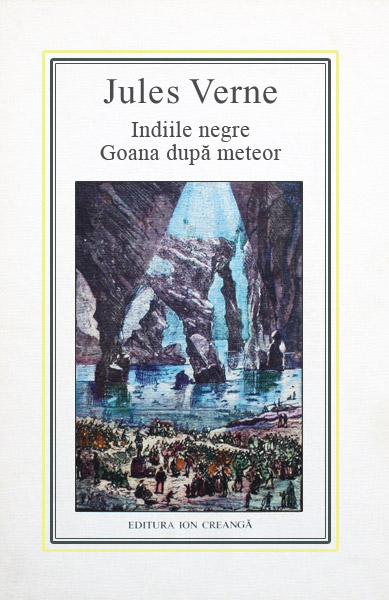 (19) Indiile Negre. Goana dupa meteor - Jules Verne