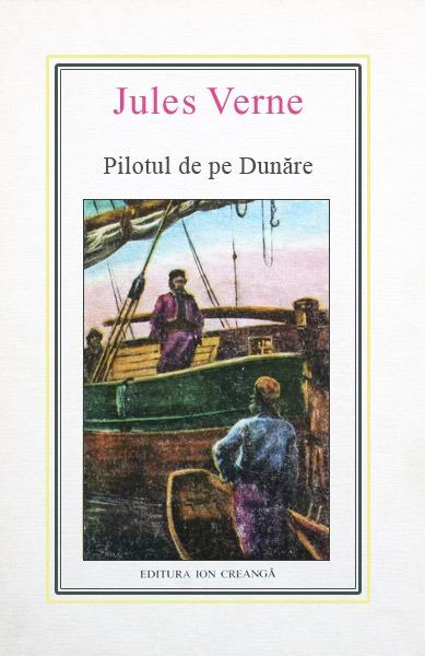 (36) Pilotul de pe Dunare - Jules Verne