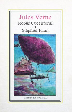 (31) Robur Cuceritorul. Stapanul lumii - Jules Verne