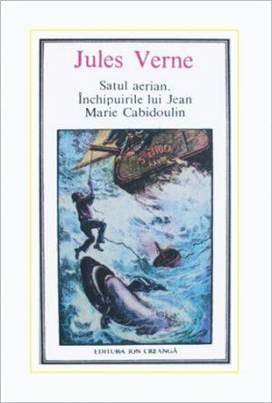 (37) Satul aerian. Inchipuirile lui Jean Marie Cabidoulin - Jules Verne