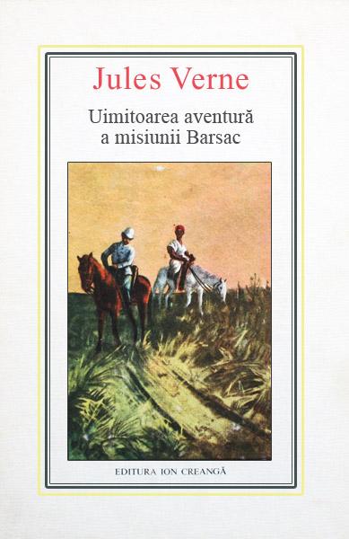 (10) Uimitoarea aventura a misiunii Barsac - Jules Verne