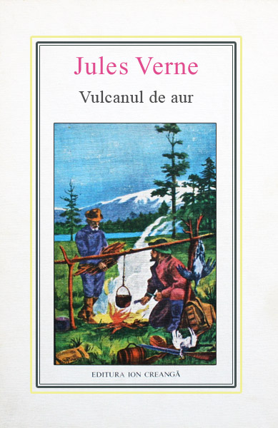 (12) Vulcanul de aur - Jules Verne