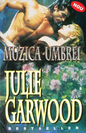 Muzica umbrei - Julie Garwood