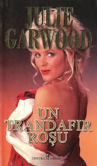 Un trandafir rosu - Julie Garwood
