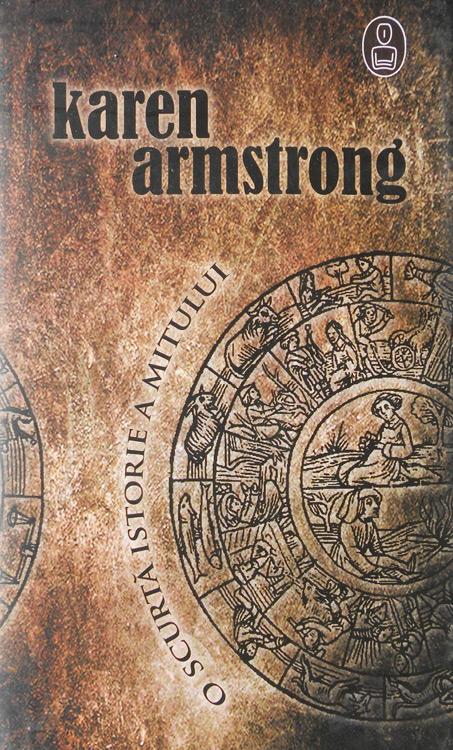 O scurta istorie a mitului - Karen Armstrong