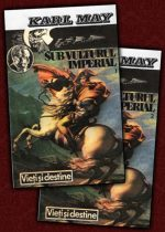 Sub vulturul imperial (2 vol.) - Karl May