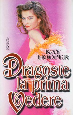 Dragoste la prima vedere - Kay Hooper