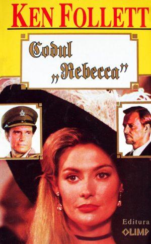 """Codul """"Rebecca"""" - Ken Follett"""
