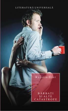 Barbati si alte catastrofe - Kerstin Gier