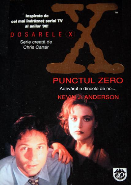 Dosarele X. Punctul Zero - Kevin J. Anderson