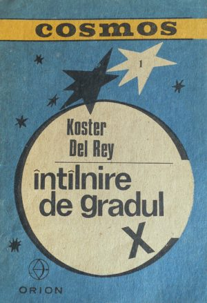 Intalnire de gradul X - Koster Del Rey