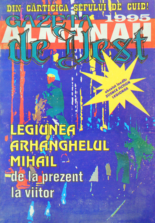 Legiunea Arhanghelul Mihail de la prezent la viitor -