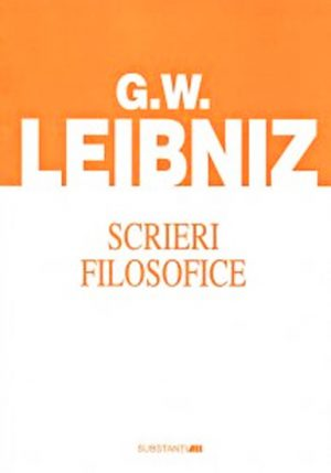 Scrieri filosofice - Leibniz