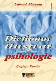 Dictionar ilustrat de psihologie englez-roman - Leonard Baiceanu