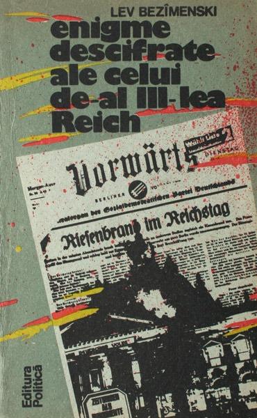Enigme descifrate ale celui de-al III-lea Reich - Lev Bezimenski