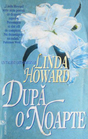 Dupa o noapte - Linda Howard