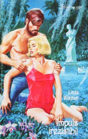 Impuls irezistibil - Linda Wisdom