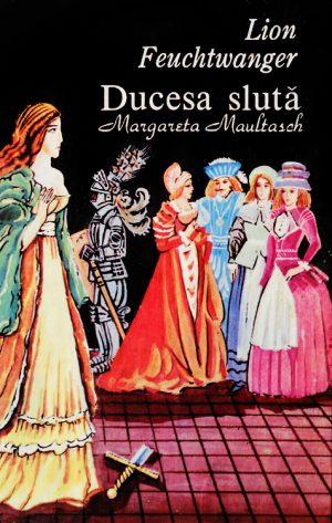 Ducesa sluta - Lion Feuchtwanger