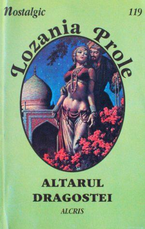 Altarul dragostei - Lozania Prole