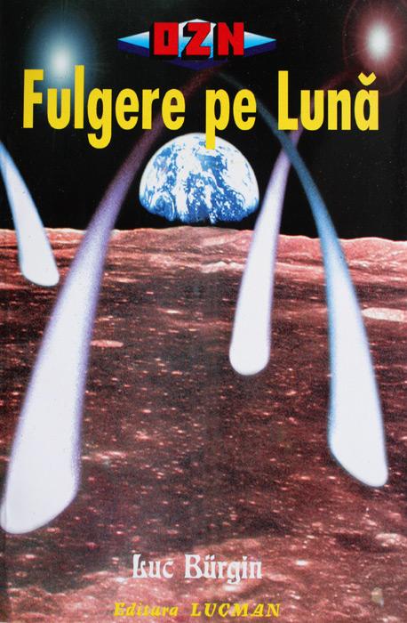 Fulgere pe Luna - Luc Burgin