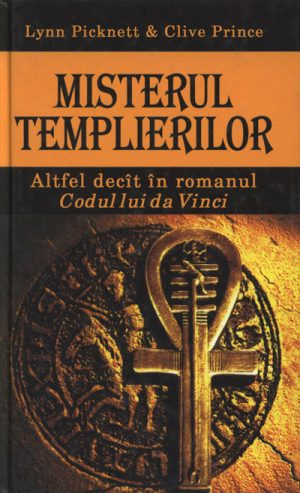 Misterul templierilor - Lynn Picknett