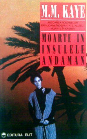 Moarte in insulele Andaman - M.M. Kaye