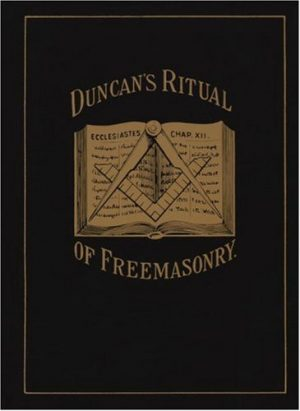 Duncan's Ritual of Freemasonry - Malcolm C. Duncan