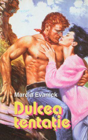 Dulcea tentatie - Marcia Evanick