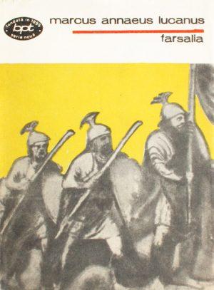 Farsalia - Marcus Annaeus Lucanus