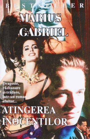 Atingerea inocentilor - Marius Gabriel