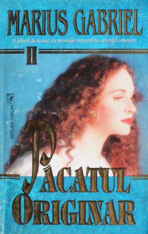 Pacatul originar (2 vol.) - Marius Gabriel