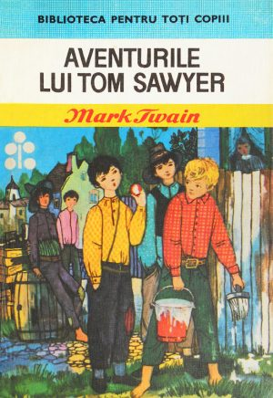 Aventurile lui Tom Sawyer (editie cartonata) - Mark Twain