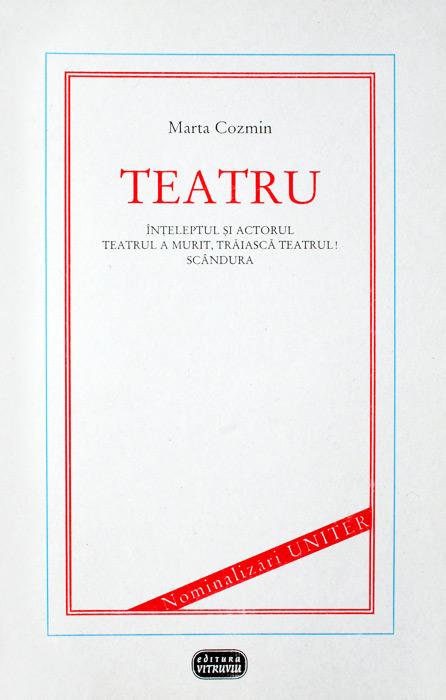 Teatru - Marta Cozmin