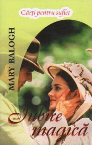 Iubire magica - Mary Balogh