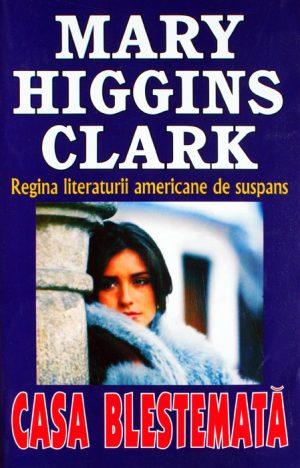 Casa blestemata - Mary Higgins Clark