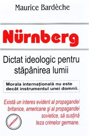 Nurnberg: dictat ideologic pentru stapanirea lumii - Maurice Bardeche