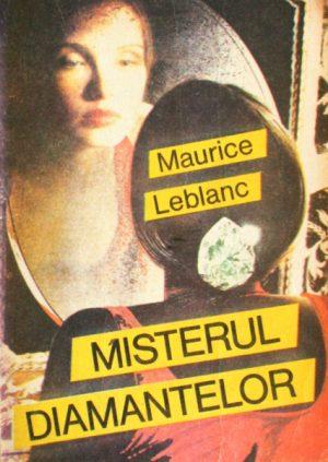 Misterul diamantelor - Maurice Leblanc