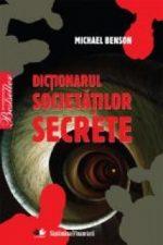 Dictionarul societatilor secrete - Michael Benson
