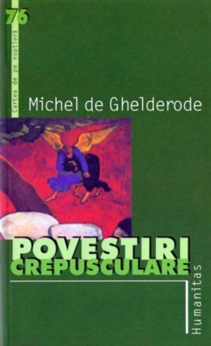 Michel de Ghelderode - Povestiri crepusculare||Der Amonenhof - E. Von Adlersfeld-Ballestrem